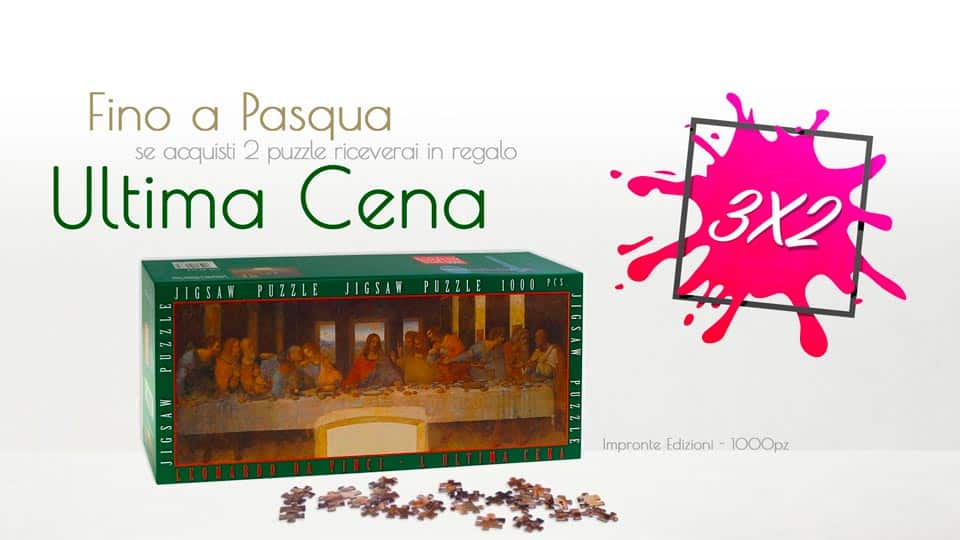Puzzle offerta 3×2 per Pasqua: puzzle Ultima cena da 1000 pezzi in regalo